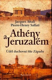 Athény a Jeruzalém. Úděl duchovní říše Západu