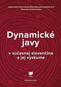 Dynamické javy v súčasnej slovenčine a jej výskume