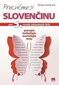Precvičme si slovenčinu. Pre 5. ročník základných škôl