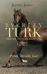 Byerley Turk - první plnokrevník