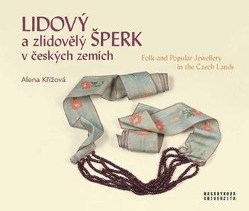 Lidový a zlidovělý šperk v českých zemích