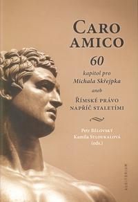Caro amico. 60 kapitol pro Michala Skřejpka