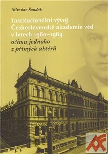 Institucionální vývoj Československé akademie věd v letech 1960-1969
