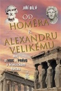 Od Homéra k Alexandru Velikému