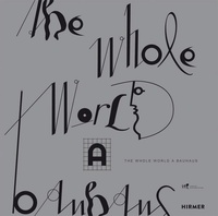The Whole World a Bauhaus