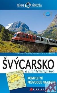Švýcarsko a Lichtenštejnsko - průvodce světobežníka