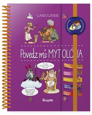 Povedz mi: Mytológia - Larousse