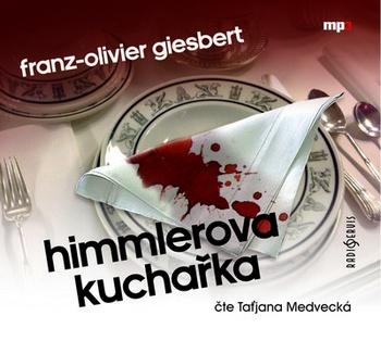 Himmlerova kuchařka - CD MP3 (audiokniha)