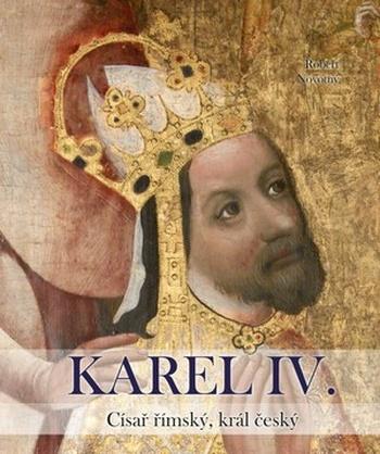 Karel IV. Císař římský, král český