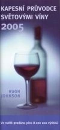 Kapesní průvodce světovými víny 2005