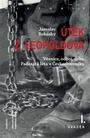 Útěk z Leopoldova (3 knihy)