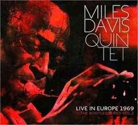 Miles Davis Quintet. Live in Europe 1969 - 3CD + DVD