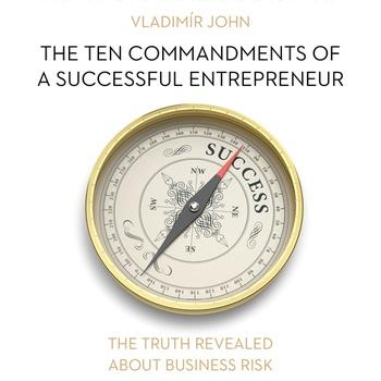 The ten commandments of a successful entrepreneur (EN)
