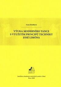 Výuka moderního tance s využitím principů techniky José Limóna