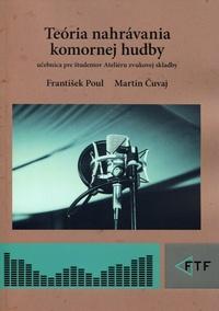 Teória nahrávania komornej hudby