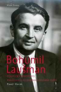 Bohumil Laušman. Politický životopis