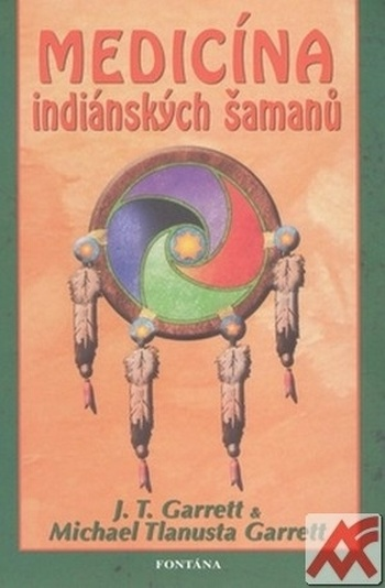 Medicína indiánských šamanů