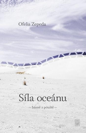 Síla oceánu - básně z pouště