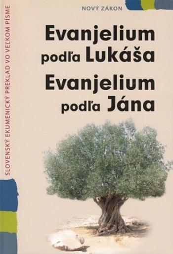 Evanjelium podľa Lukáša / Evanjelium podľa Jána