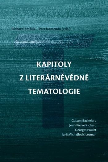 Kapitoly z literárněvědné tematologie