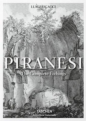 Piranesi. The Complete Etchings