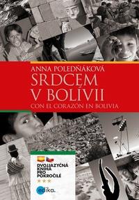 Srdcem v Bolívii / Con el corazón en Bolivia