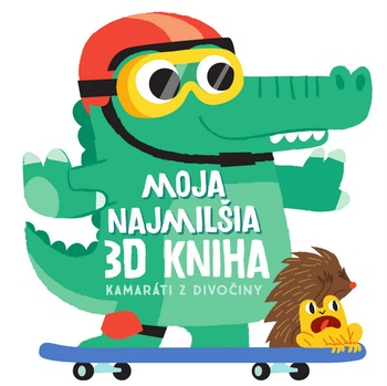 Moja najmilšia 3D kniha - Kamaráti z divočiny