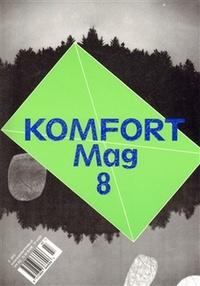 Komfort Mag 8