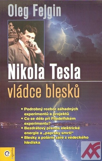 Nikola Tesla - vládce blesků