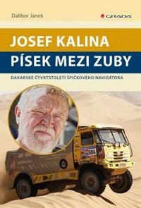Josef Kalina. Písek mezi zuby
