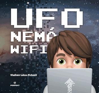 Ufo nemá wifi