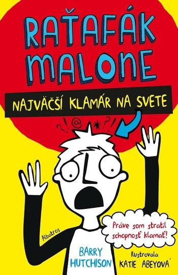 Raťafák Malone: Najväčší klamár na svete
