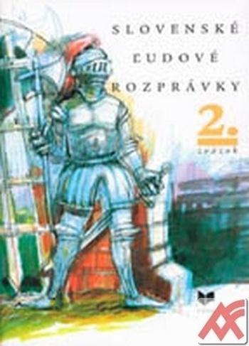 Slovenské ľudové rozprávky 2.