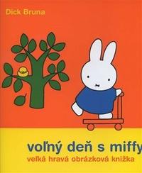 Voľný deň s Miffy. Veľká hravá obrázková knižka