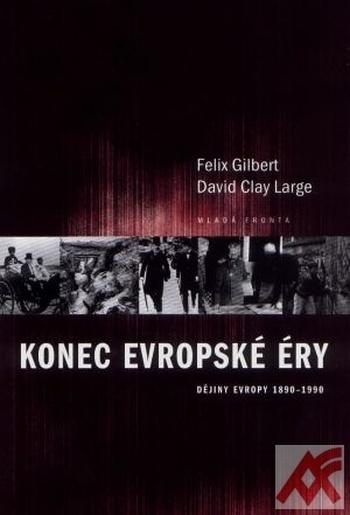 Konec evropské éry Dějiny Evropy 1890-1990