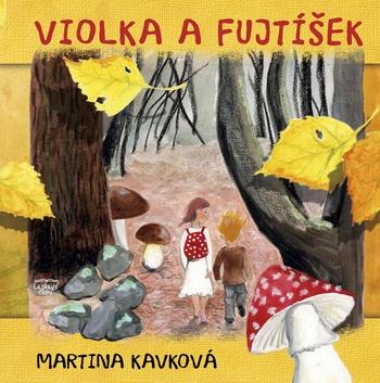 Violka a Fujtíšek
