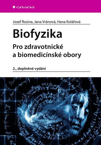 Biofyzika (druhé vydanie)