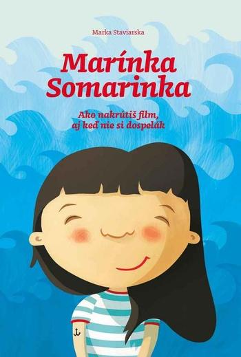 Marínka Somarinka nakrúca film