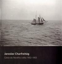 Cesta do nového světa 1902-1903