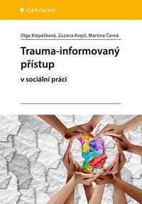Trauma-informovaný přístup v sociální práci