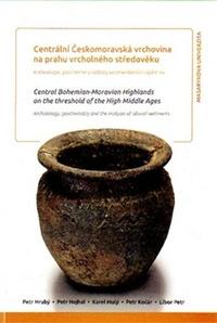 Centrální Českomoravská vrchovina na prahu vrcholného středověku / Central...