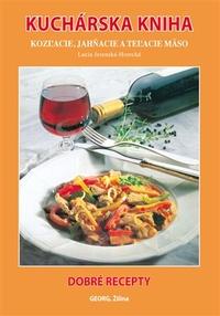 Kuchárska kniha. Kozľacie, jahňacie a teľacie mäso