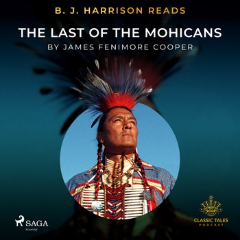 B. J. Harrison Reads The Last of the Mohicans (EN)