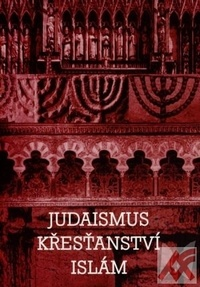Judaismus, křesťanství, islám