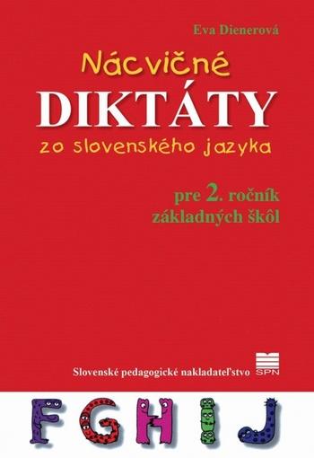 Nácvičné diktáty 2. zo slovenského jazyka pre 2. ročník ZŠ