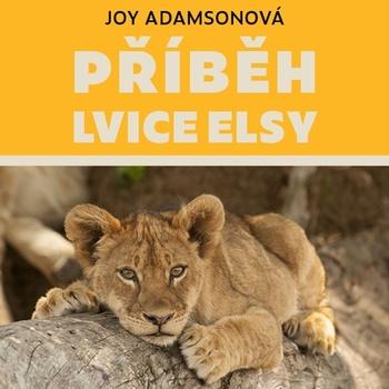 Příběh lvice Elsy - CD MP3 (audiokniha)