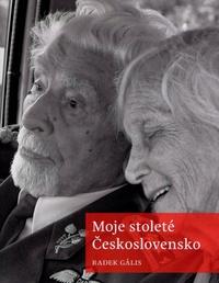 Moje stoleté Československo