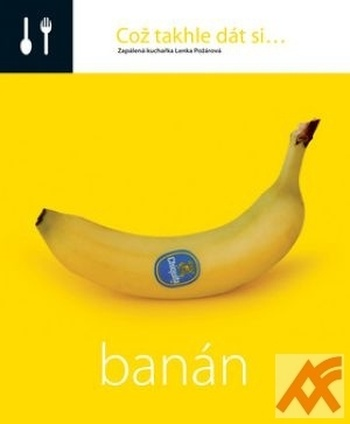 Což takhle dát si... banán