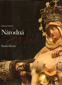 Národná svätyňa Šaštín-Stráže