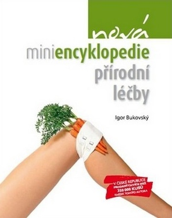 Nová miniencyklopedie přírodní léčby